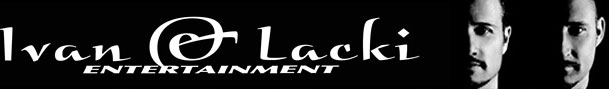 Ivan o Lacki Entertainment